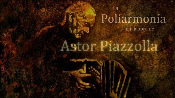 La Poliarmonía en la obra de Piazzola